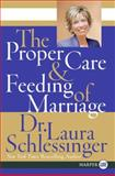 The Proper Care and Feeding of Marriage, Laura Schlessinger, 0061233129