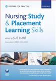 Nursing Study and Placement Learning Skills, Hart, Sue, 0199563128