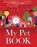 My Pet Book, Bob Staake, 0385373120