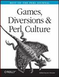 Games, Diversions and Perl Culture : Best of the Perl Journal, Orwant, Jon and O'Reilly Media, Inc. Staff, 0596003129