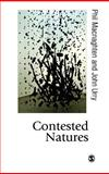 Contested Natures, Macnaghten, Phil and Urry, John, 0761953124