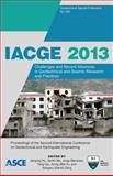 Iacge 2013 : Challenges and Recent Advances in Geotechnical and Seismic Research and Practices, Jianping Hu, Jianlin Ma, Jorge Meneses, Tong Qiu, Xiong (Bill) Yu, Xiangwu (David) Zeng, 0784413126