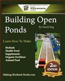 Building Open Ponds, David Sieg, 148106312X