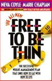 All New Free to Be Thin, Neva Coyle, 1556613121