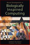 Recent Development in Biologically Inspired Computing, DeCastro, Leandro N. and Von Zuben, Fernando J., 159140312X