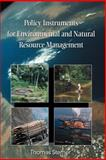 Policy Instruments for Environmental and Natural Resource Management, Sterner, Thomas Professor, 1891853120
