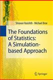 The Foundations of Statistics : A Simulation-Based Approach, Vasishth, Shravan and Broe, Michael, 3642163122