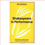Shakespeare in Performance 9780312233129