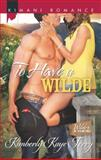To Have a Wilde, Kimberly Kaye Terry, 0373863128