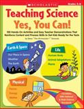 Teaching Science - Yes, You Can!, Steve Tomecek and Stephen M. Tomecek, 0439813123