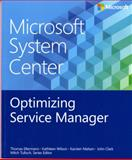 Microsoft System Center : Optimizing Service Manager, Clark, John, 0735683123
