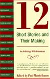 12 Short Stories and Their Making, , 089255312X