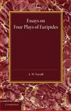 Essays on Four Plays of Euripides : Andromache Helen Heracles Orestes, Verrall, A. W., 1107683122