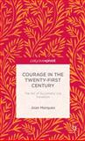 Courage in the Twenty-First Century : The Art of Successful Job Transition, Marques, Joan, 1137383127