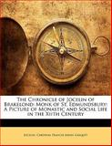 The Chronicle of Jocelin of Brakelond, Jocelin and Cardinal Francis Aidan Gasquet, 1141933128