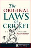 The Original Laws of Cricket, Michael Rundell Staff, 1851243127