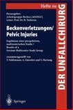 Pelvic Injuries (Beckenverletzungen) : Results of a Prospective Multicentre Study (Ergebnisse einer Prospektiven Multizentrischen Studie), , 354063312X