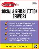 Careers in Social and Rehabilitation Services, Garner, Geraldine, 0071493131