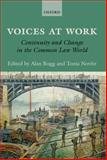 Voices at Work : Continuity and Change in the Common Law World, Bogg, Alan and Novitz, Tonia, 0199683131