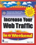 Increase Your Web Traffic in a Weekend, Stanek, William, 0761523138