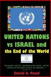 United Nations vs Israel and the End of the World, David Reed, 1478213132