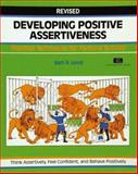Developing Positive Assertiveness : Practical Techniques for Personal Success, Lloyd, Sam, 1560523131