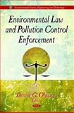Environmental Law and Pollution Control Enforcement, Olivares, Denise G., 1612093132