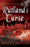 Rutland's Curse, Carpenter, Roger, 1905203136