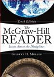 The McGraw-Hill Reader : Issues Across the Disciplines, Muller, Gilbert H., 0073533130