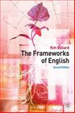 The Frameworks of English : Introducing Language Structures, Ballard, Kim, 0230013139