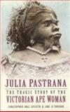 Julia Pastrana, Christopher Hals Gylseth and Lars O. Toverud, 0750933135