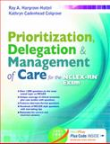 Prioritization, Delegation, and Management of Care for the NCLEX-RN® Exam