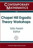 Chapel Hill Ergodic Theory Workshops, , 0821833138