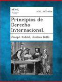 Principios de Derecho Internacional, Joseph Riddel and Andres Bello, 1289353131