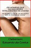 Os Homens Que As Mulheres Inteligentes Se Casam, Cleberson da Costa, 1497323134