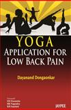 Yoga Application for Low Back Pain, Dongaonkar, Dayanand, 935090313X