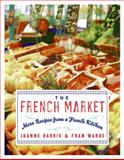 The French Market, Joanne Harris and Fran Warde, 0060893133