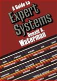 A Guide to Expert Systems, Waterman, Donald A., 0201083132