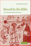 Bound by the Bible 9780521543132
