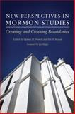 New Perspectives in Mormon Studies, , 0806143134