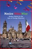 Mexico OtherWise : Modern Mexico in the Eyes of Foreign Observers, , 0826323138