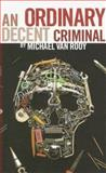 An Ordinary Decent Criminal, Michael Van Rooy, 0888013132