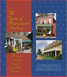 A Taste of Maryland History, Debbie Nunley and Karen Jane Elliott, 0895873133