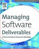 Managing Software Deliverables : A Software Development Management Methodology, Rittinghouse, John W., 155558313X