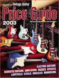 The Official Vintage Guitar Magazine Price Guide 2003, Alan Greenwood and Gil Hembree, 1884883133