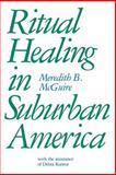 Ritual Healing in Suburban America