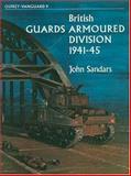 British Guards Armoured Division 1941-45, John Sandars, 0850453135