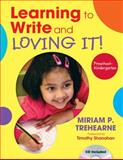 Learning to Write and Loving It! Preschool-Kindergarten