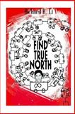 Find True North, Richard Li, 1497543134