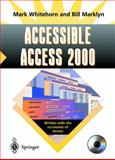 Accessible Access 2000, Whitehorn, Mark and Marklyn, Bill, 1852333138